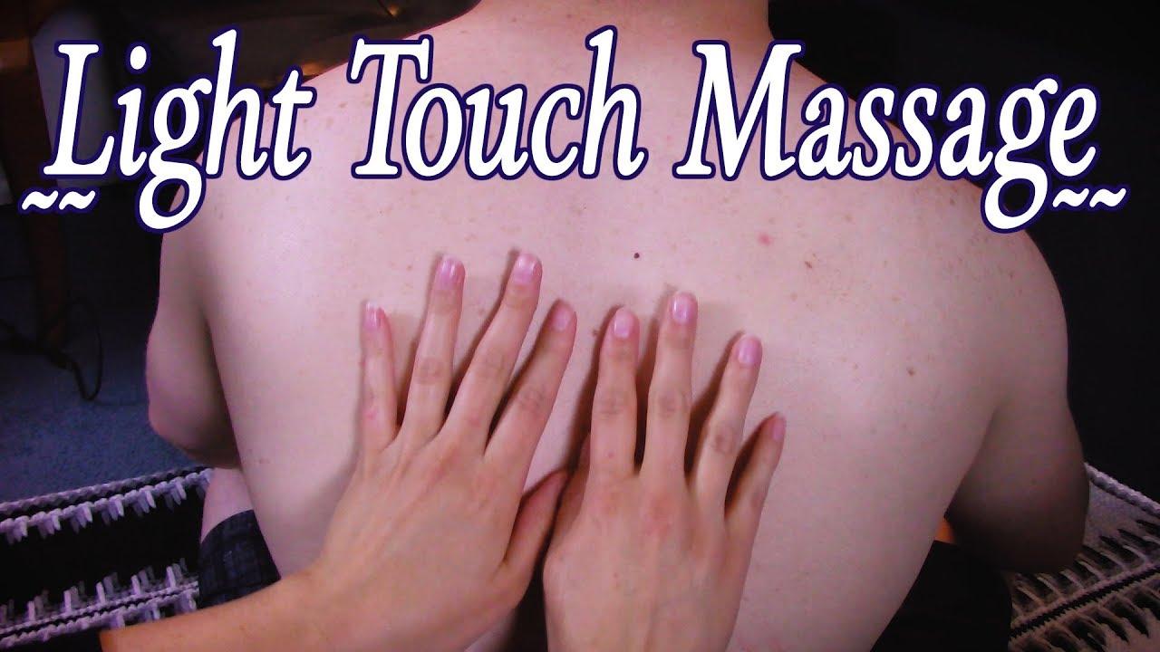Light Touch Massage 😌 ~ASMR~ 😌