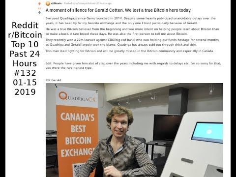 A moment of silence for Gerald Cotten. We lost a true Bitcoin hero today. (r/Bitcoin #132)