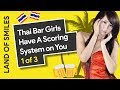 Thai Bar Girls Have A Scoring System on You Vlog 1 of 3