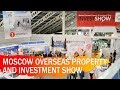 Moscow Overseas Property and Investment Show 2019
