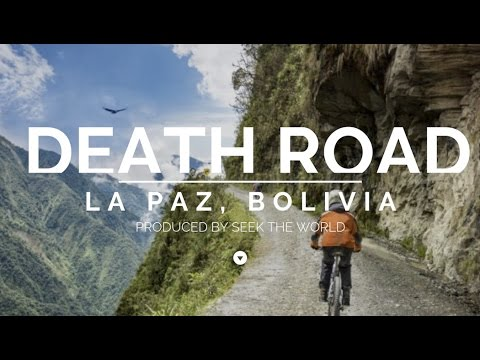 Bolivia: The World's Most Dangerous Road - Death Road
