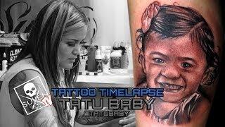Tattoo Time Lapse - Tatu Baby - Tattoos Black and Grey Child Portrait