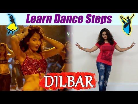 Dance Steps On Dilbar Song | सीखें Dilbar पर डांस | Satyameva Jayate Song | Boldsky