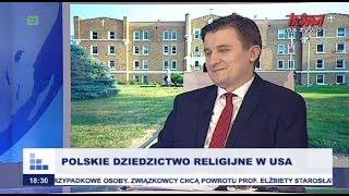 Rozmowy niedokończone: Polskie dziedzictwo religijne w USA cz.I