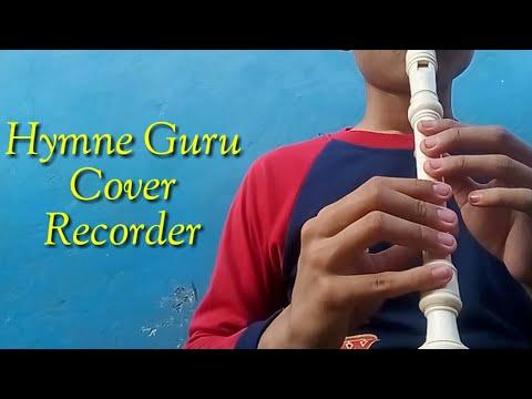Hymne Guru - Lagu Wajib Nasional - Cover Recorder||superbokis