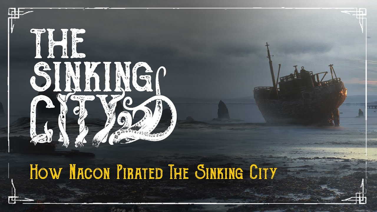 How Nacon Cracked and Pirated The Sinking City