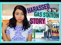 STORYTIME | My Harassment Story