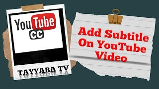How To Add Subтitle On YouTube Video   Learn To Add Subtitle In Urdu