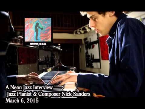 A Neon Jazz Interview with Pianist & Composer Nick Sanders