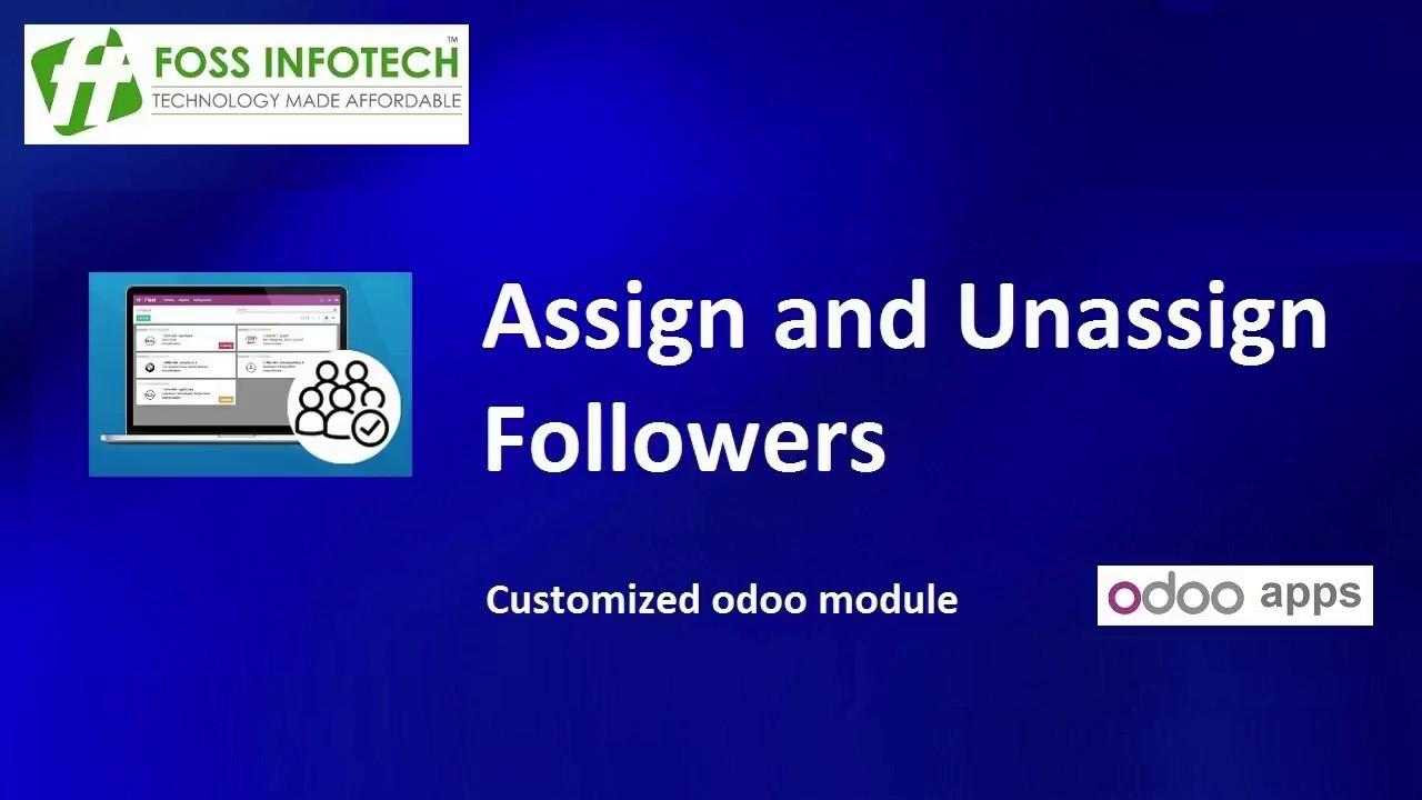 Assign Followers – FOSS INFOTECH – Open Source Implementation