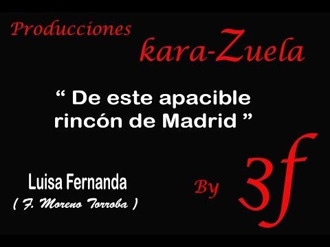 Karaoke De este apacible rincón de Madrid (Luisa Fernanda)