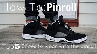 MyStyle | Top 5 Shoes to wear with the Pinroll + How To Pinroll