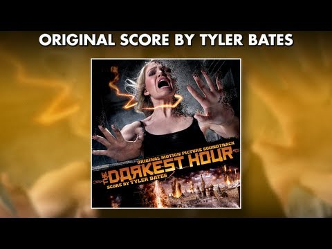 The Darkest Hour - Official Soundtrack Preview - TYLER BATES #tylerbates
