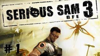 Serious Sam 3. Серия 1 [Кровь. Кишки. МЯСО]