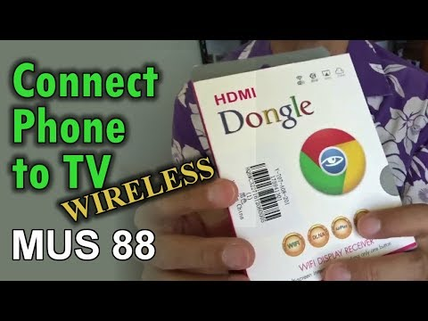 Connecting Phone To TV Wirelessly (MUS 88)