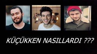 Youtuberlerın Küçüklükleri (Enes Batur , Orkun Işıtmak ...)
