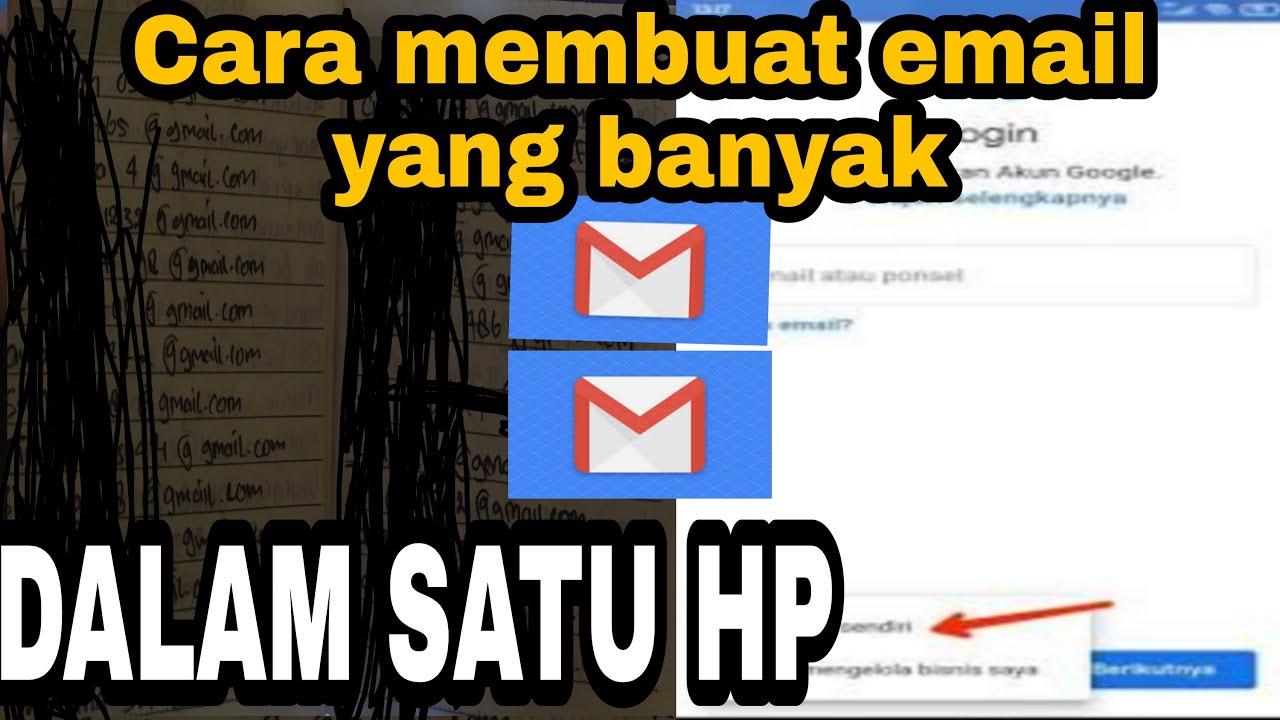 Cara Membuat Akun Email Banyak Tanpa No Hp Youtube
