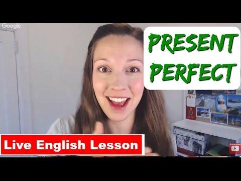 Present Perfect Practice [Advanced English Verb Tenses]