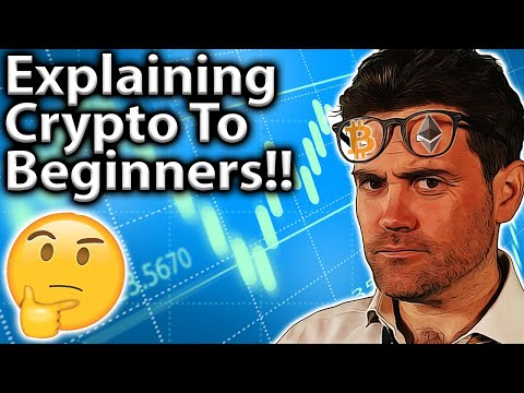 Explain Crypto To COMPLETE Beginners: My Guide!!??