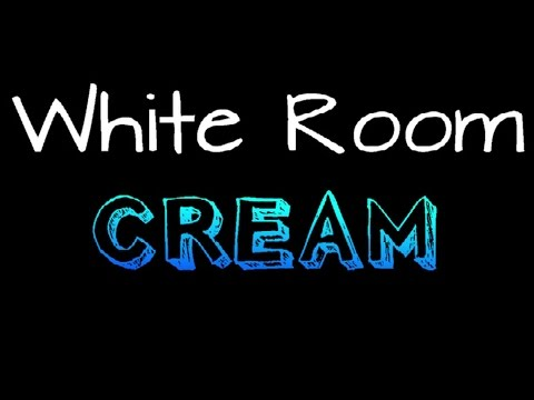 Cream - White Room ( lyrics )