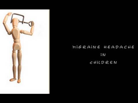 Migraine Headaches In  Children