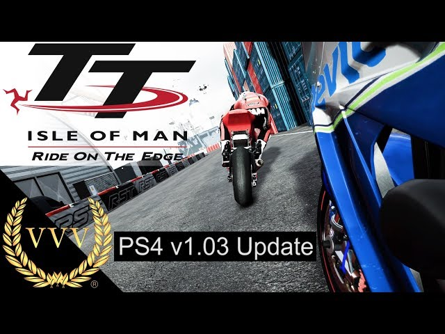 TT Isle of Man v1.03 PS4 Update Quick Look