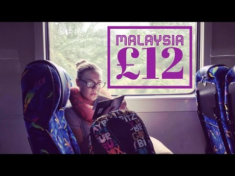 DAY 7 - HOW TO TRAVEL TO MALAYSIA FOR £12