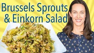 Repeat youtube video Shaved Brussels Sprouts & Einkorn Salad with Soy-Mustard Dressing: Recipe from NaturallyElla.com