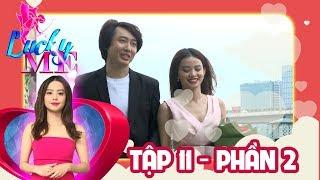 loi to tinh ngot ngao cua co nang xinh dep danh cho chang trai nhut nhat  lucky me 11  phan 2