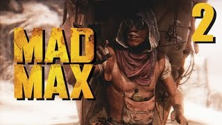 Stumpt Plays - Mad Max - #2 - Mysterious Wastelander