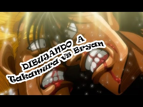 Dibujando a Takamura Mamoru vs Bryan Hawk / Hajime no Ippo