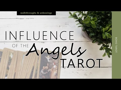 Influence Of The Angels Tarot (a Walk Through The Cards)