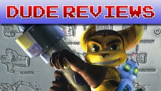 Ratchet & Clank - Dude Reviews