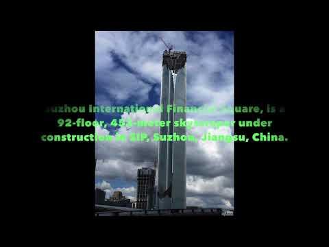 UPDATE! SUZHOU   Suzhou IFS   450m   1476ft   93 fl   August 2017