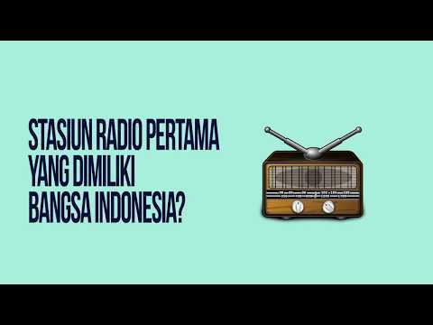 Stasiun Radio Pertama yang Dimiliki Bangsa Indonesia