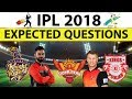 IPL 2018 full analysis with expected questions and all the records - Sports current affairs 2018