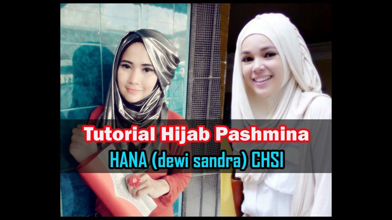 Tutorial Hijab Pashmina Hana Dewi Sandra CHSI RCTI By Didowardah