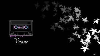 Vaaste – Instrumental (RINGTONE)   WIKIYAN