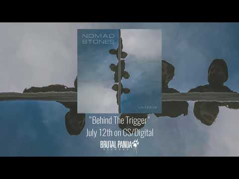 """NOMAD STONES - """"Behind The Trigger"""" (Official Audio) Mp3"""