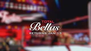 Total Bellas returns for Season 4 on Jan. 13, 2019