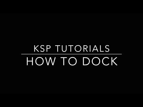 Kerbal Space Program: How to Dock Tutorial - YouTube