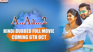 A.. AA... 2 New Released Hindi Dubbed Movie Coming 6th Oct | Nithiin, Megha Akash
