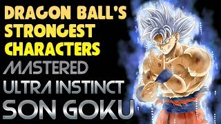 Mastered Ultra Instinct Goku: The Strongest In Dragon Ball