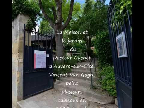 La Maison et le jardin du docteur Gachet d'Auvers sur Oise