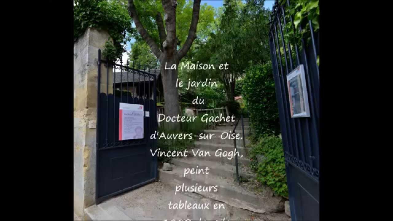 La maison et le jardin du docteur gachet d 39 auvers sur oise for Jardin a auvers van gogh