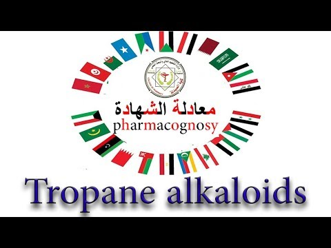 Pharmacognosy - Tropane Alkaloids