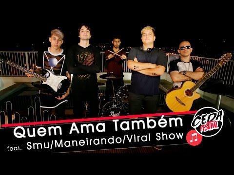 Quem Ama Também - Carpe Night Autoral ft Smu Maneirando Viral Show