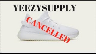 YEEZY SUPPLY cancelled order!! What to do? Need help!!!