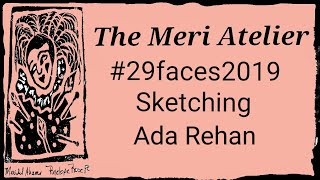 #29faces, Sketching Ada Rehan