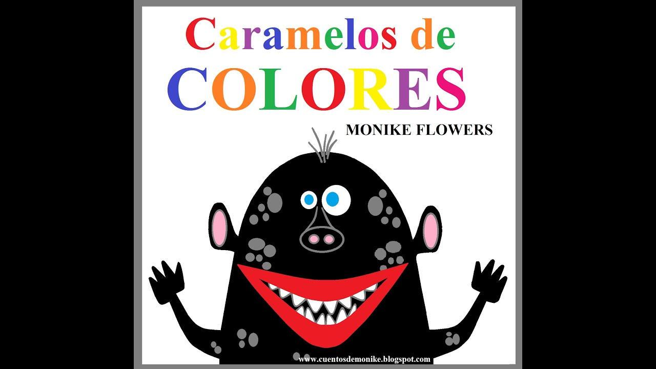 Cuento infantil ilustrado ni os colores monstruos y caramelos youtube - Vallas infantiles de colores ...